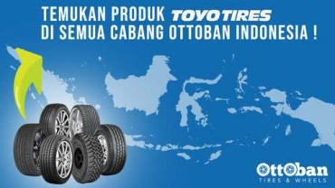 Temukan Ban Toyo di Seluruh Cabang Ottoban Indonesia