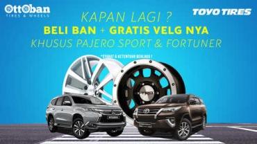 Khusus Pajero Sport dan Fortuner Beli Ban Gratis Velg Mobil