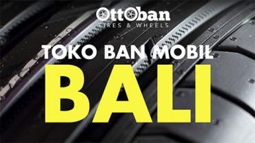 Temukan Toko Ban Mobil Termurah di Denpasar Bali