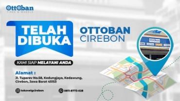 OTTOBAN INDONESIA BUKA CABANG BARU DI CIREBON JAWA BARAT